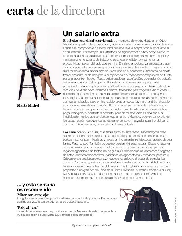 carta de la directora FOTOS:JAVIERTOMÁSBIOSCA/D.R. ... y esta semana os recomiendo Un salario extra El adjetivo 'emocional...