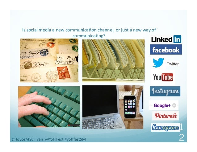 Is  social  media  a  new  communica-on  channel,  or  just  a  new  way  of   communica-ng?  ...