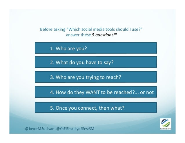 """Before  asking  """"Which  social  media  tools  should  I  use?""""     answer  these  5  ques'ons℠ ..."""