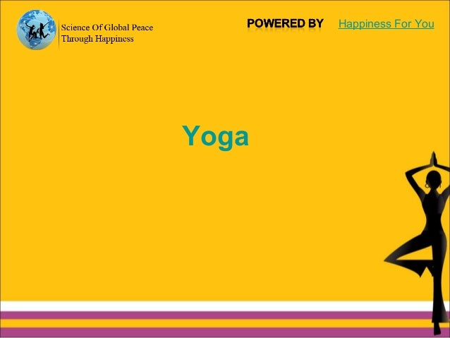 Yoga Happiness For You