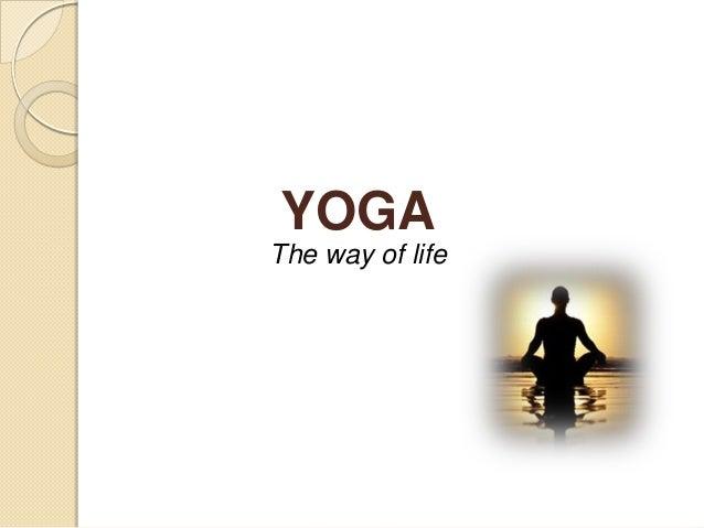 YOGA The way of life