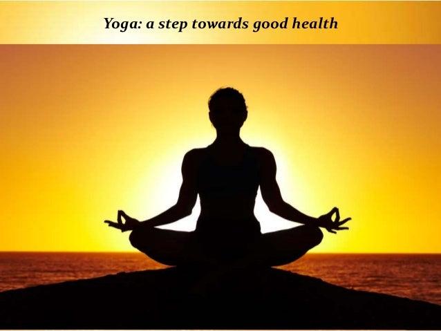 Yoga A Step Towards Good Health