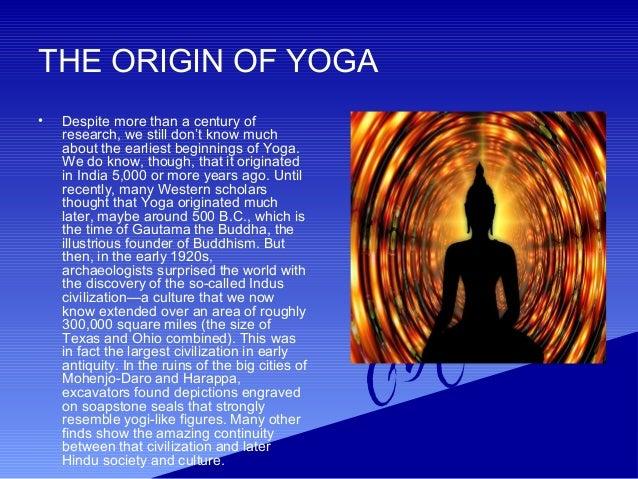 6 THE ORIGIN OF YOGA