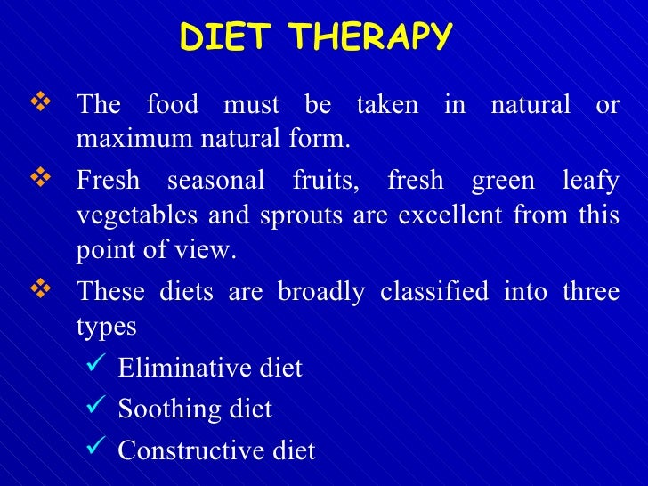 <ul><li>The food must be taken in natural or maximum natural form. </li></ul><ul><li>Fresh seasonal fruits, fresh green le...