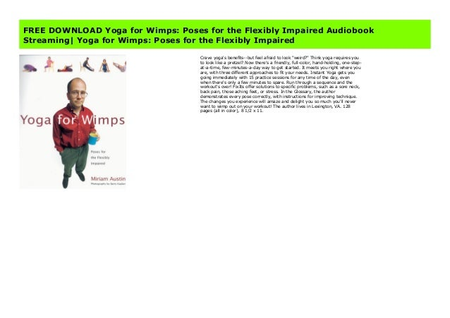 Free Download Yoga For Wimps Poses For The Flexibly Impaired Audiobo