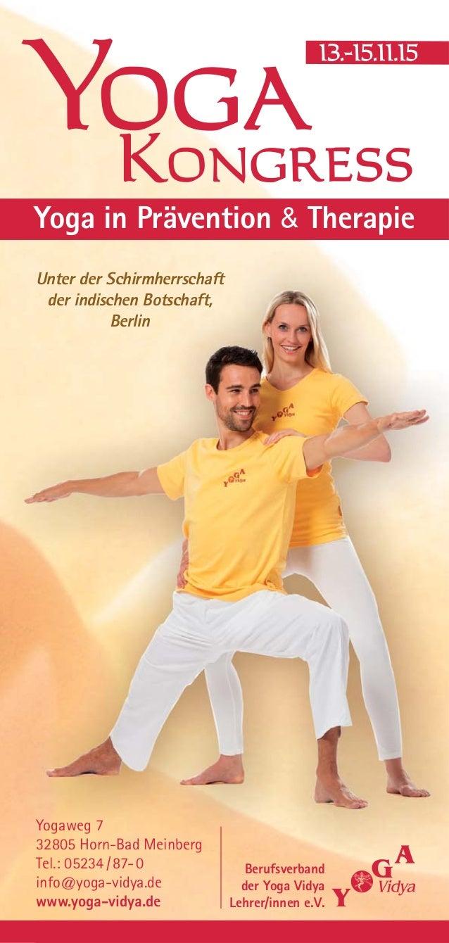 Berufsverband der Yoga Vidya Lehrer/innen e.V. Yogaweg 7 32805 Horn-Bad Meinberg Tel.: 05234/87-0 info@yoga-vidya.de www.y...