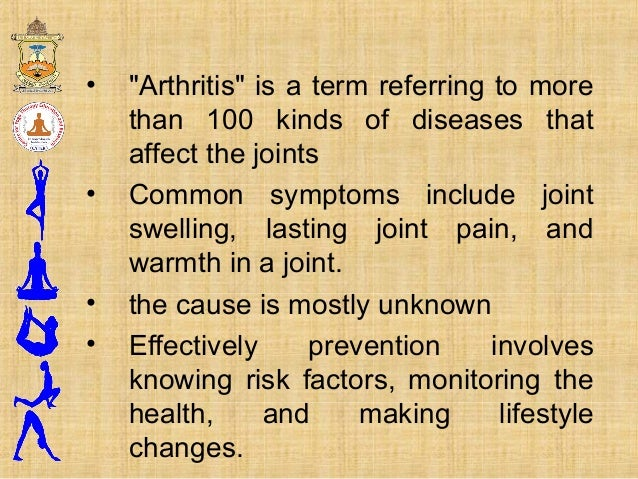 """• """"Arthritis"""" is a term referring to more than 100 kinds of diseases that affect the joints • Common symptoms include join..."""