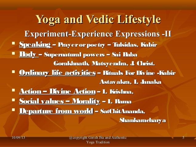 Yoga and vedic lifestyle