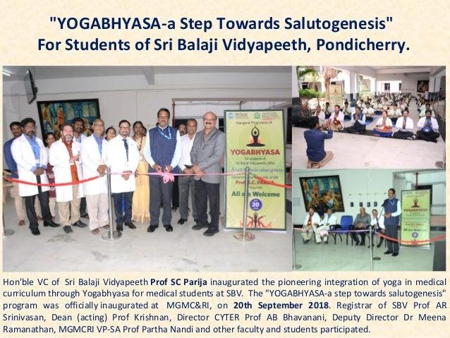 Hon'ble VC of Sri Balaji Vidyapeeth Prof SC Parija inaugurated the pioneering integration of yoga in medical curriculum th...