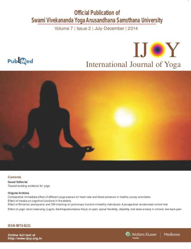 Volume 7 | Issue 2 | July-December | 2014 Official Publication of Swami Vivekananda Yoga Anusandhana Samsthana University ...