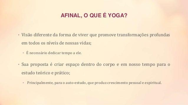 Yoga como Extensão Acadêmica e Escolar Slide 2