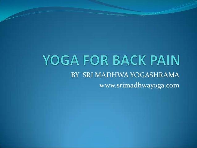 BY SRI MADHWA YOGASHRAMA        www.srimadhwayoga.com