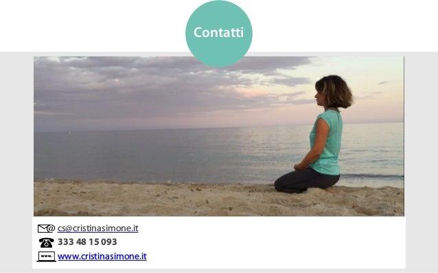cs@cristinasimone.it 333 48 15 093 www.cristinasimone.it Contatti