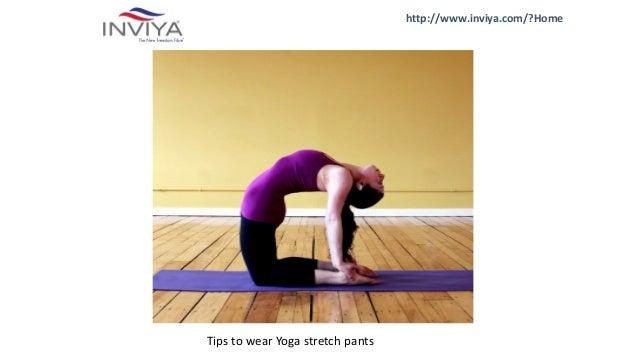http://www.inviya.com/?Home Tips to wear Yoga stretch pants