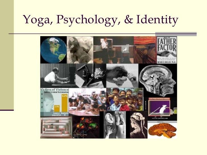 Yoga, Psychology, & Identity