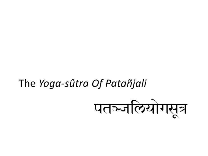 The Yoga-sûtra Of Patañjali<br />
