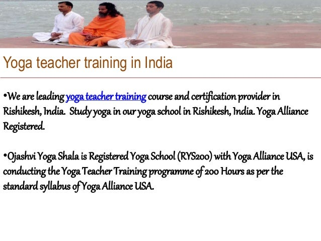 200 hour yoga teacher training in Rishikesh •200 Hour Yoga Teacher Training in Rishikesh of RYS Ojashvi is recognized by Y...