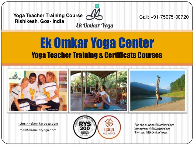 https://ekomkaryoga.com mail@ekomkaryoga.com Ek Omkar Yoga Center Yoga Teacher Training & Certificate Courses Facebook.com...