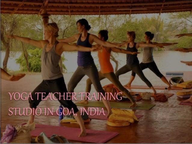 YOGA TEACHER TRAINING STUDIO IN GOA, INDIA