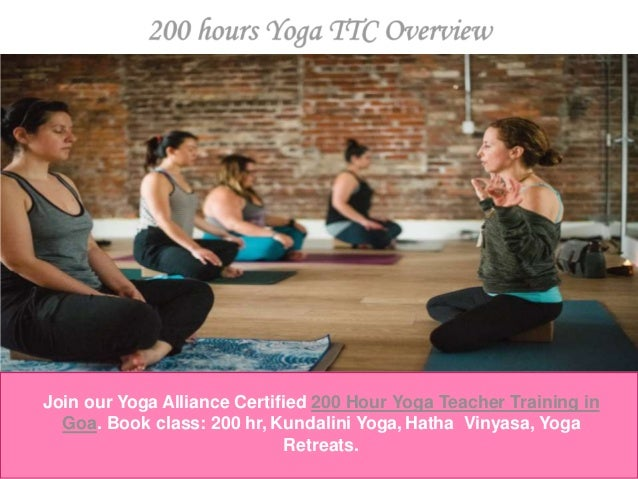 Join our Yoga Alliance Certified 200 Hour Yoga Teacher Training in Goa. Book class: 200 hr, Kundalini Yoga, Hatha Vinyasa,...