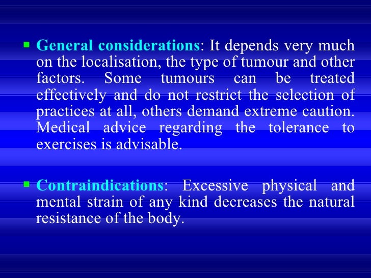<ul><li>General considerations : It depends very much on the localisation, the type of tumour and other factors. Some tumo...