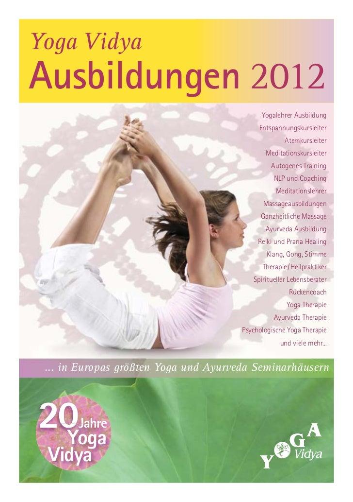 Yoga VidyaAusbildungen 2012                                             Yogalehrer Ausbildung                             ...