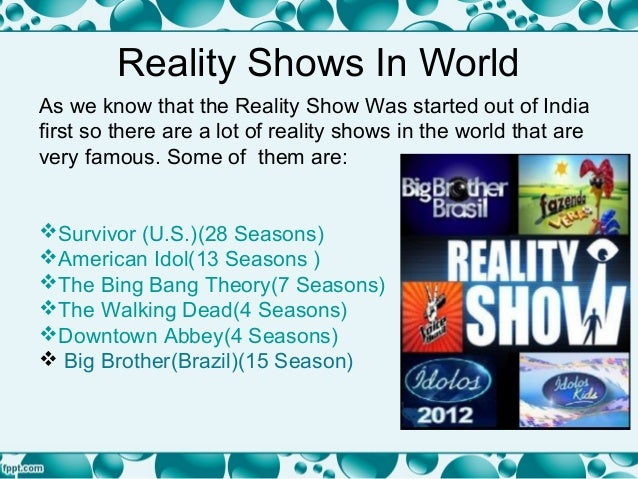 advantages of reality tv shows essays Advantages and disadvantages of reality shows in of the high definition tv, reality shows have advantages and disadvantages of.