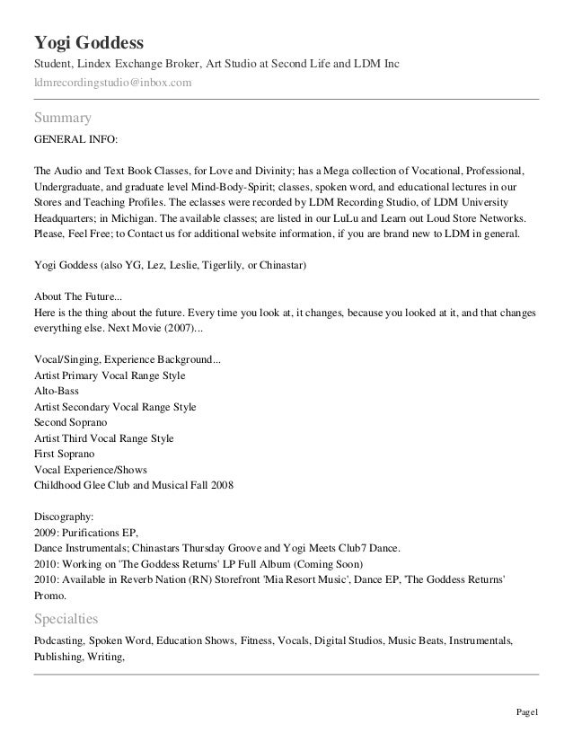 Yogi GoddessStudent, Lindex Exchange Broker, Art Studio at Second Life and LDM Incldmrecordingstudio@inbox.comSummaryGENER...