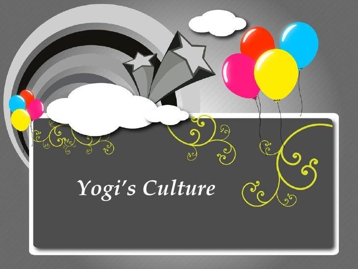 Yogi's Culture