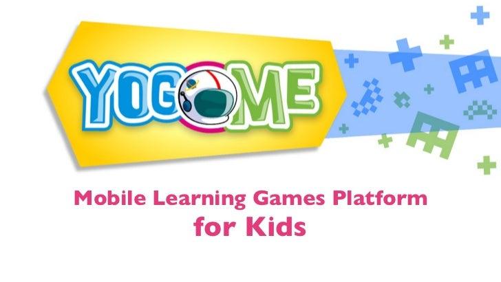 Mobile Learning Games Platform          for Kids