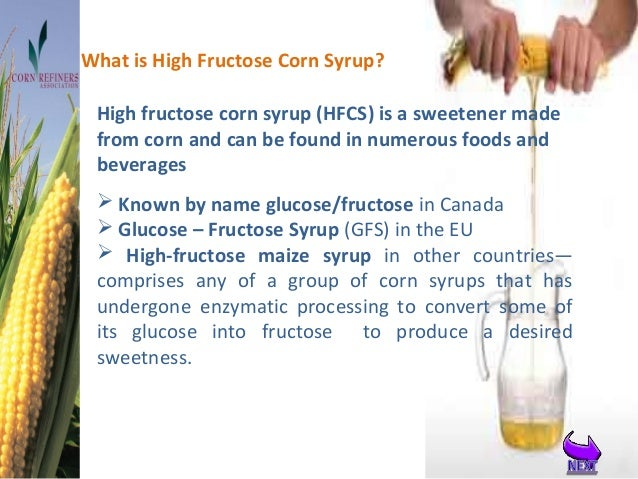 research proposal and outline on high fructose corn syrup A soft drink (see terminology for other names) is a drink that typically contains carbonated water (although some lemonades are not carbonated), a sweetener, and a natural or artificial flavoringthe sweetener may be sugar, high-fructose corn syrup, fruit juice, sugar substitutes (in the case of diet drinks), or some combination of thesesoft.