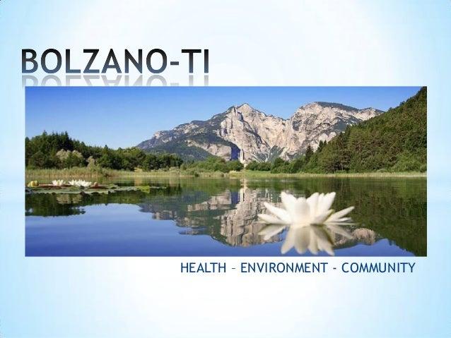HEALTH – ENVIRONMENT - COMMUNITY