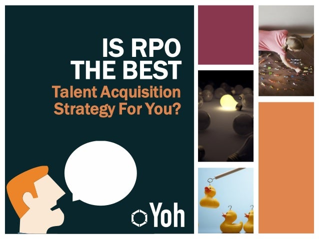 IS RPO THE BEST Talent Acquisition Strategy For You?
