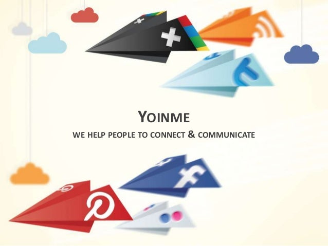 YOINME WE HELP PEOPLE TO CONNECT & COMMUNICATE