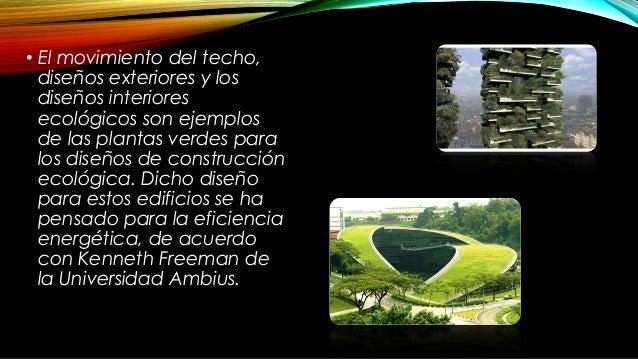• Las plantas mas recomendadas para este tipo de diseño dependen ampliamente del clima, del área y las precipitaciones de ...
