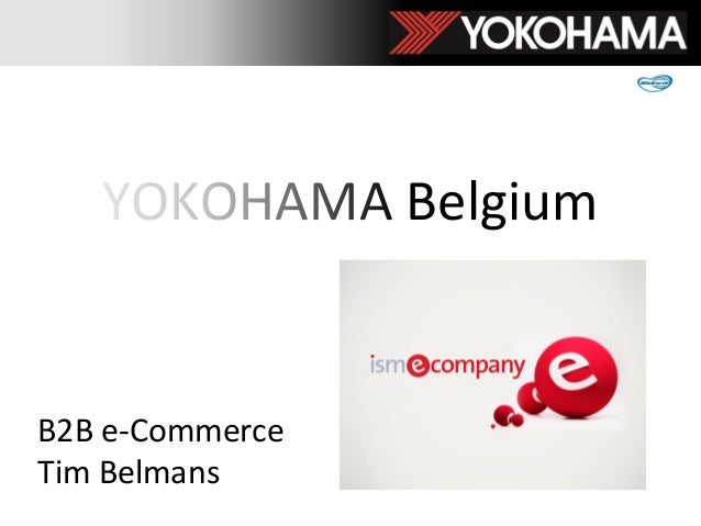 YOKOHAMA Belgium B2B e-Commerce Tim Belmans
