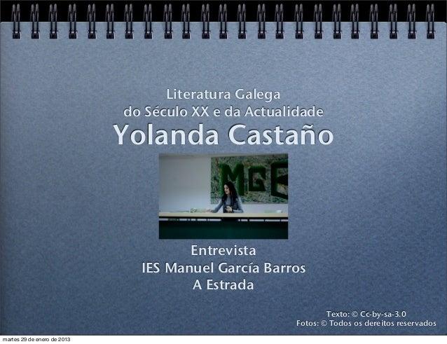 Literatura Galega                             do Século XX e da Actualidade                             Yolanda Castaño   ...