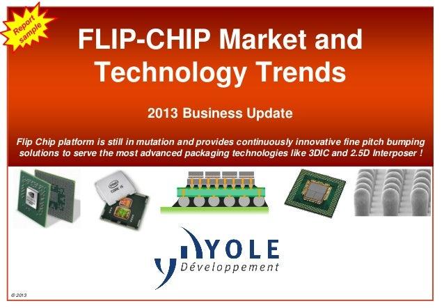 Flip Chip Market Technology Trends 2013 Report By Yole