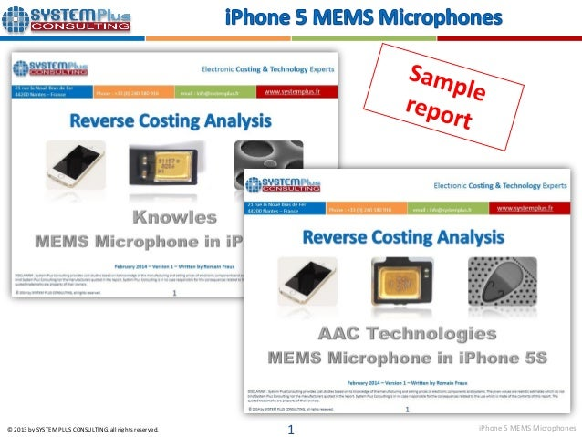 iPhone 5 MEMS Microphones© 2013 by SYSTEM PLUS CONSULTING, all rights reserved. 1