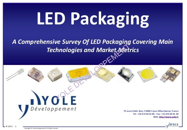 LED Packaging     A Comprehensive Survey Of LED Packaging Covering Main               Technologies and Market Metrics     ...