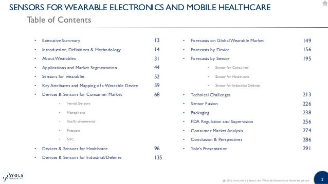 2 SENSORS FOR WEARABLE ELECTRONICS AND MOBILE HEALTHCARE Table of Contents @2015   www.yole.fr   Sensors for Wearable Elec...