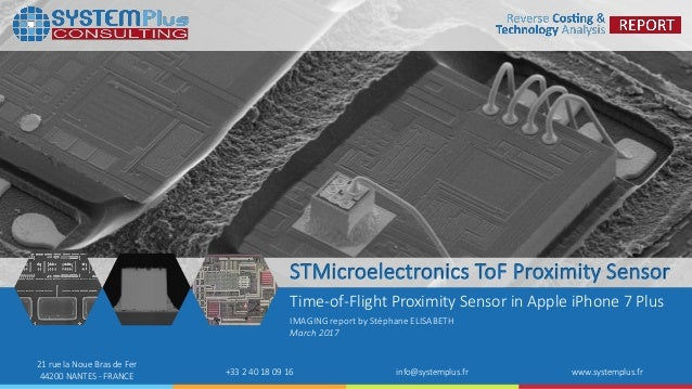 ©2017 System Plus Consulting | STMicroelectronics Time of Flight Proximity Sensor in Apple iPhone 7 Plus 1 21 rue la Noue ...