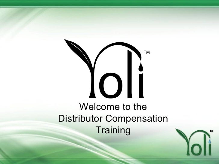 <ul><li>Welcome to the </li></ul><ul><li>Distributor Compensation </li></ul><ul><li>Training </li></ul>