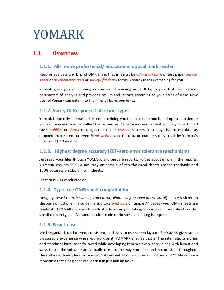 YOMARK1.1.      Overview  1.1.1. All-in-one professional/ educational optical mark reader  Read or evaluate any kind of OM...