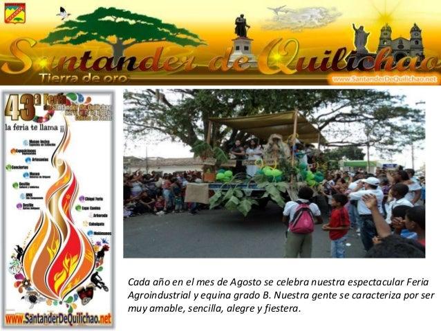 Cada año en el mes de Agosto se celebra nuestra espectacular Feria Agroindustrial y equina grado B. Nuestra gente se carac...