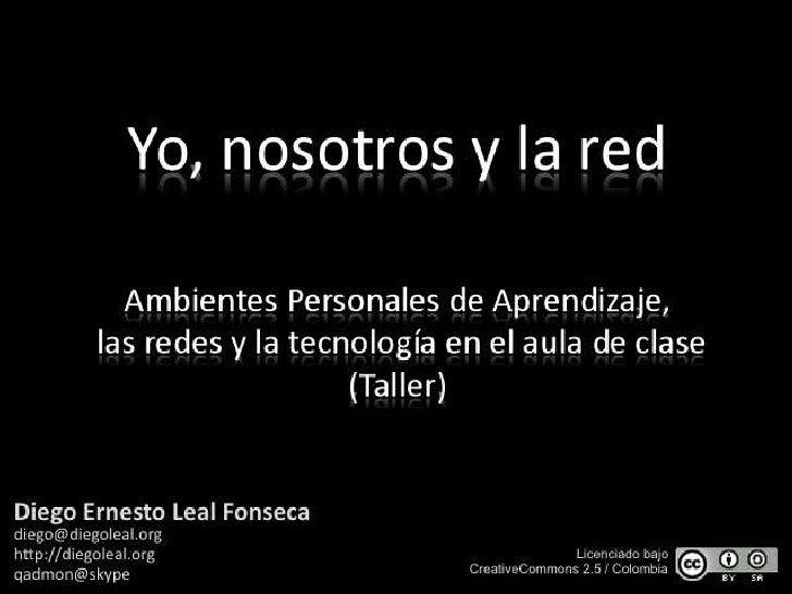 Yo, Nosotros y la Red (Taller)