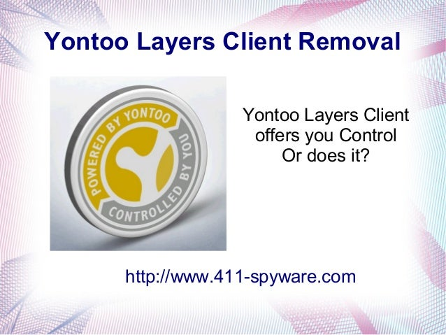 Yontoo Layers Client Removal                   Yontoo Layers Client                    offers you Control                 ...