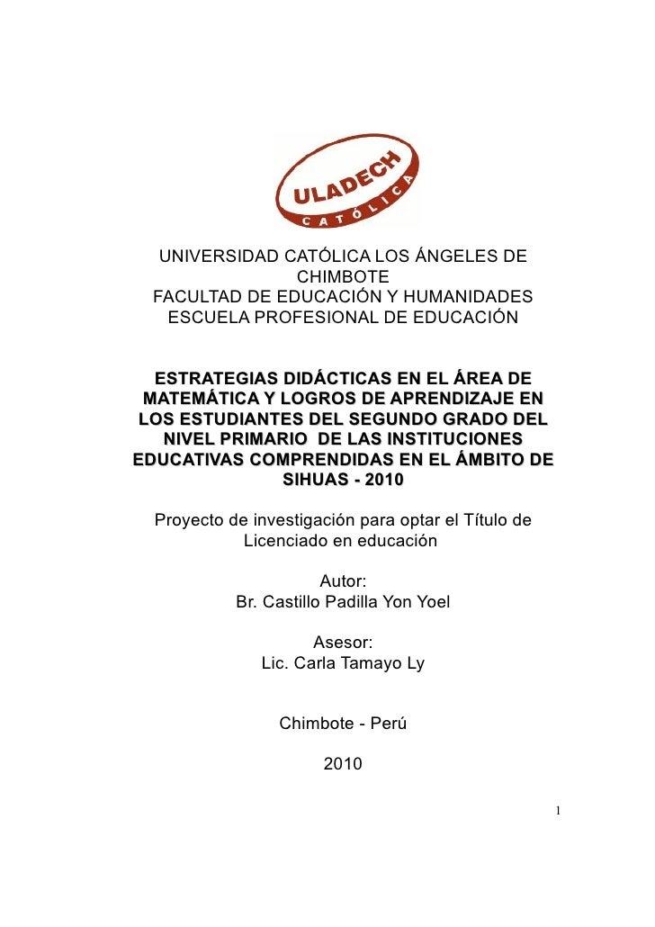 UNIVERSIDAD CATÓLICA LOS ÁNGELES DE                CHIMBOTE  FACULTAD DE EDUCACIÓN Y HUMANIDADES    ESCUELA PROFESIONAL DE...
