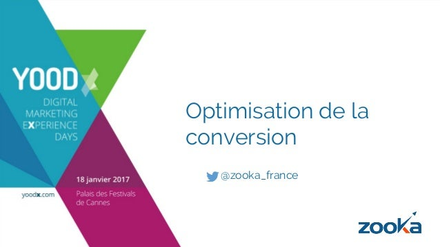 Optimisation de la conversion @zooka_france