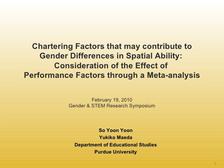 Chartering Factors that may contribute to Gender Differences in Spatial Ability:  Consideration of the Effect of  Performa...
